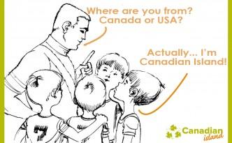 i am canadian islander